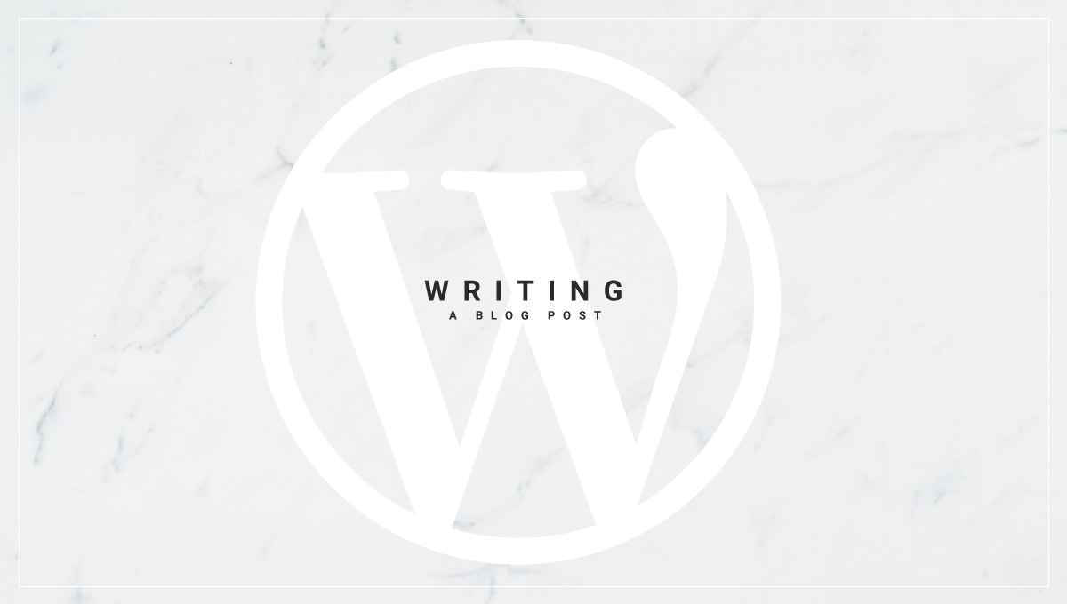How to write a new blog post in WordPress classic editor