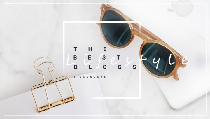 Best lifestyle blogs