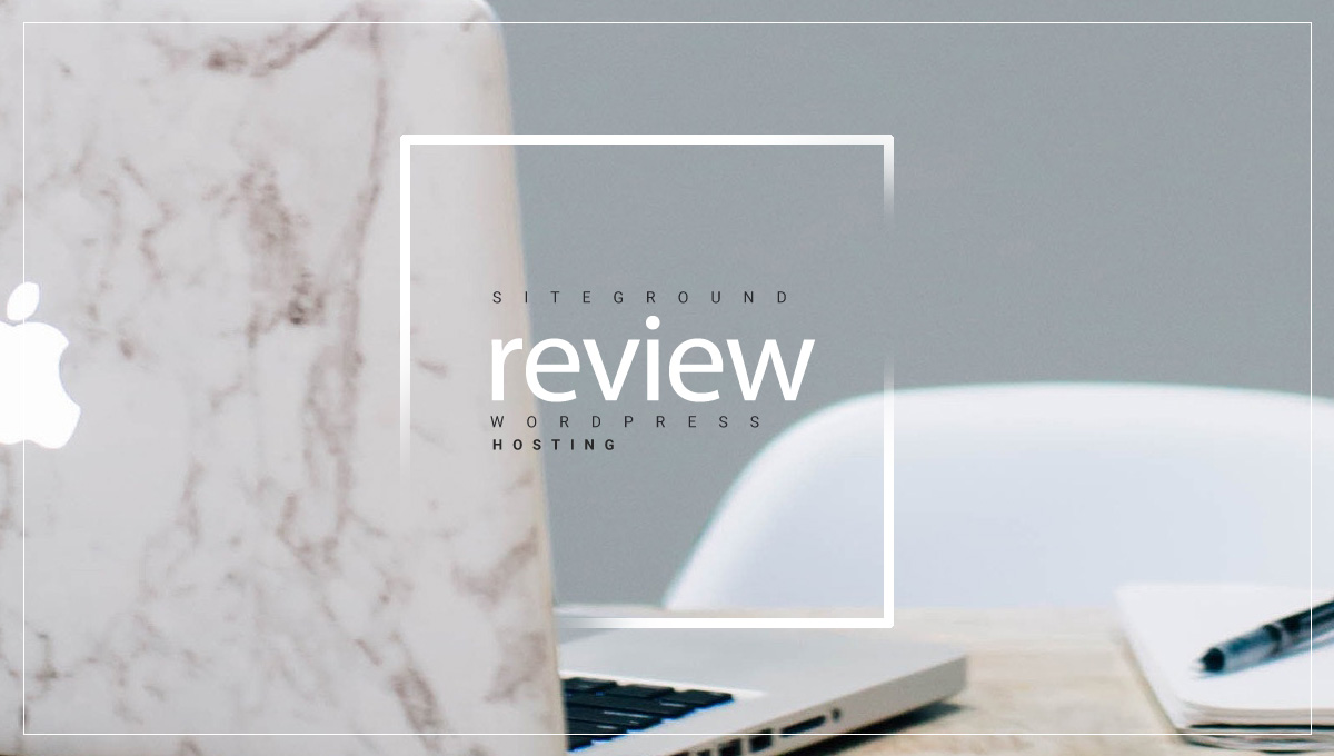 SiteGround Review – Solid WordPress Hosting for Bloggers