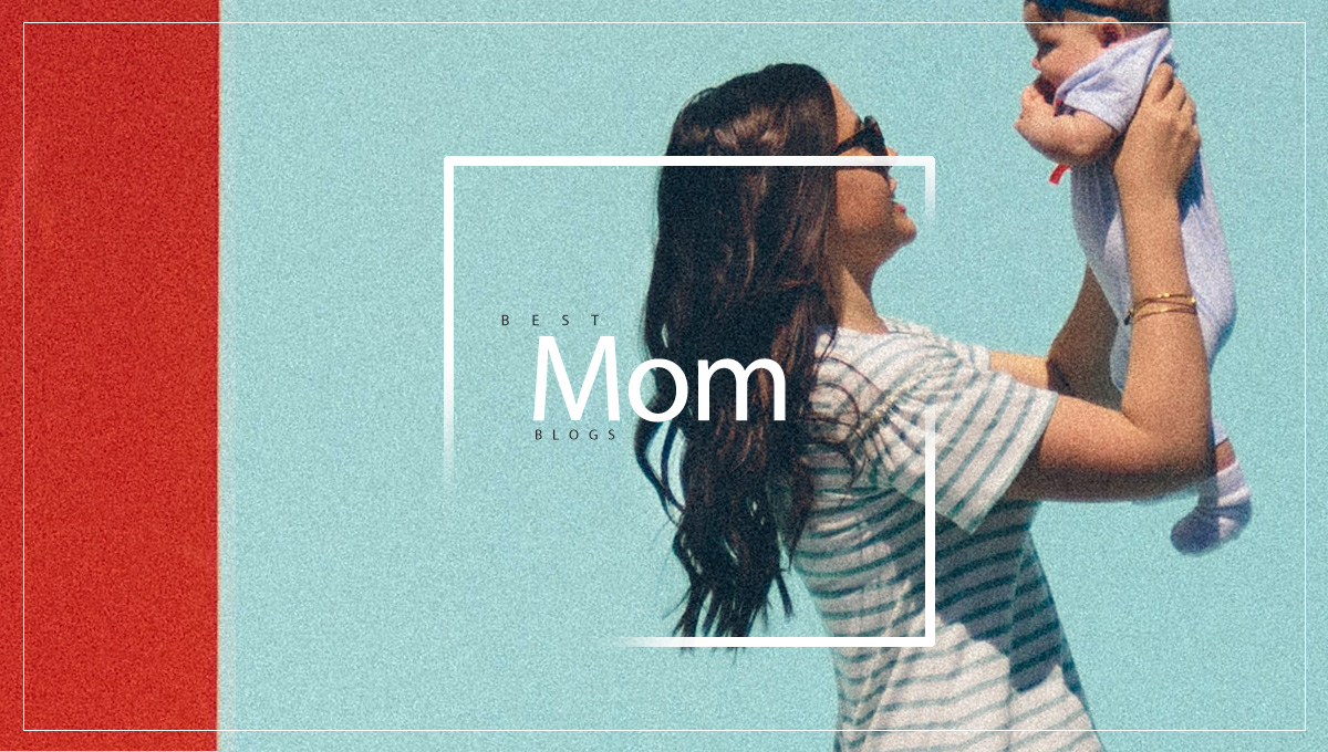 12 Best Mom Blogs and Bloggers