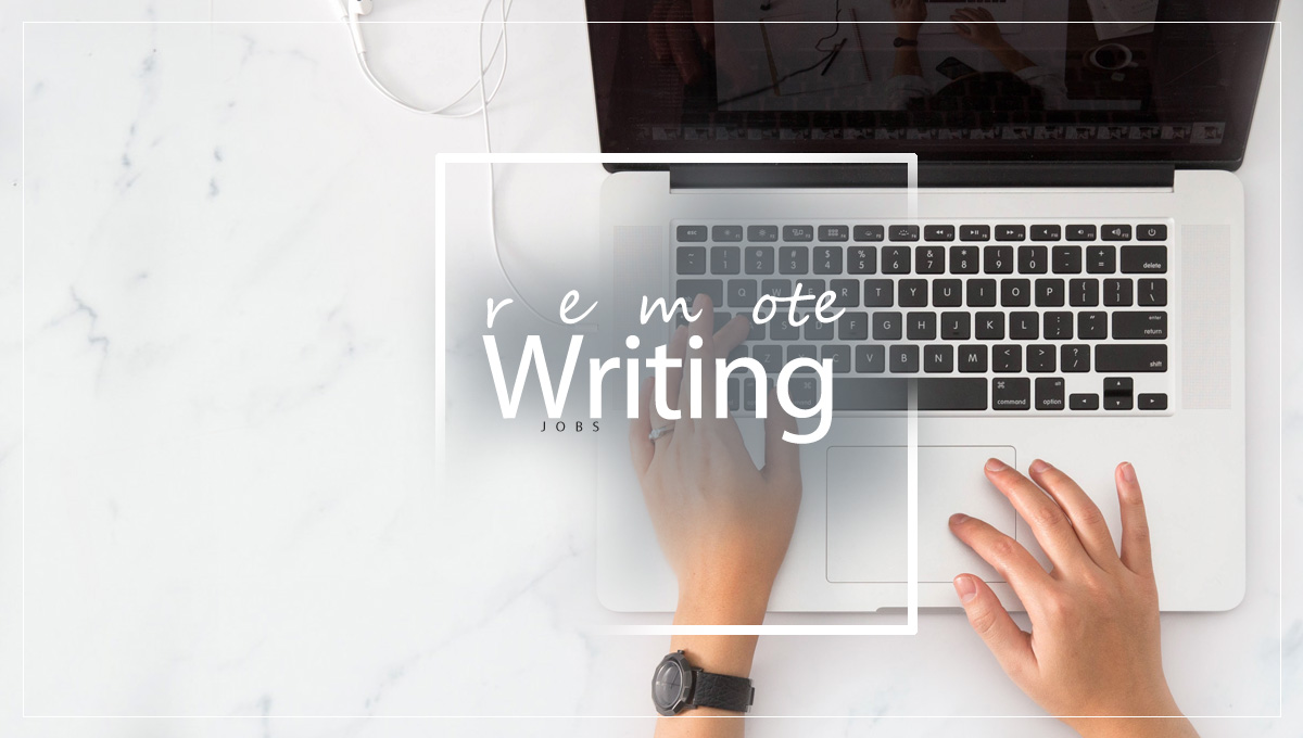 13 Remote Writing Jobs Websites