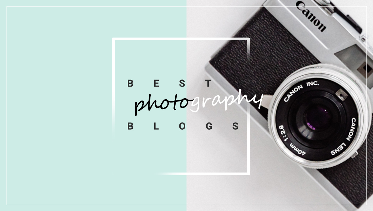 36 Photography Blogs to Inspire in 2021