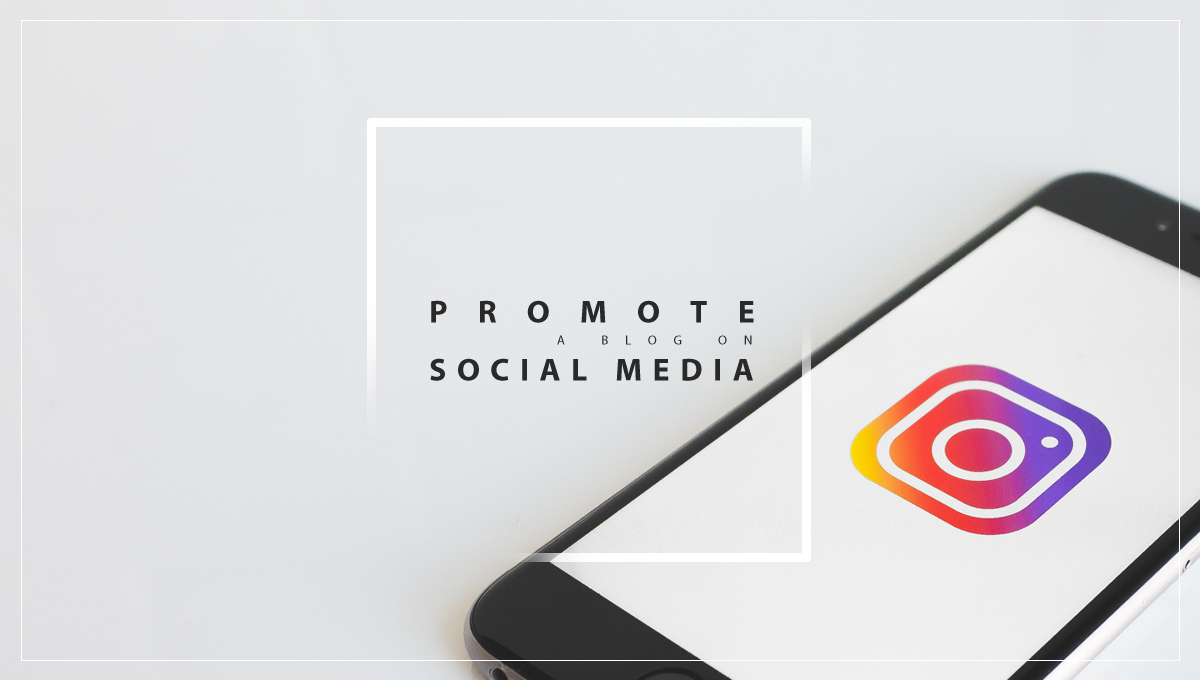 How To Promote Your Blog On Social Media Platforms